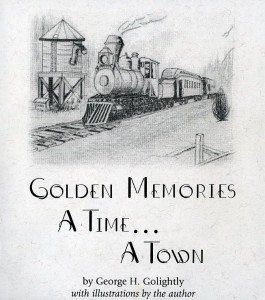 Golden Memories A Time...A Town...