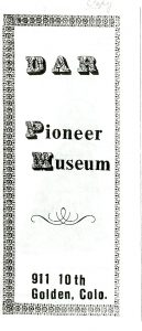 DAR Pioneer Museum brochure for museum, c. 1980s